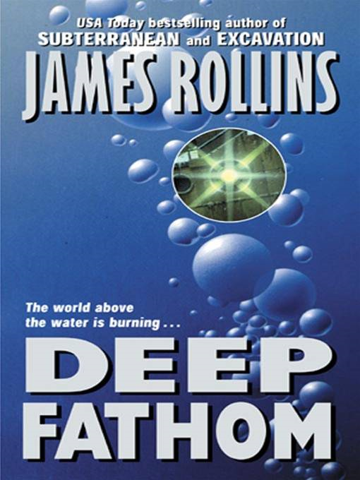 Deep Fathom By: James Rollins