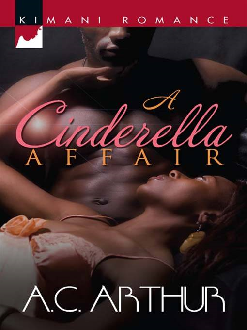 A Cinderella Affair By: A.C. Arthur