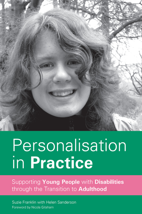 Personalisation in Practice Supporting Young People with Disabilities through the Transition to Adulthood