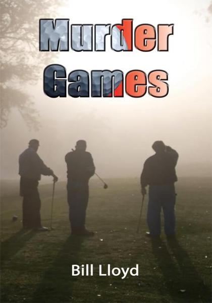 Murder Games By: Bill Lloyd