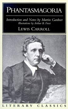 Phantasmagoria and Other Poems By: Lewis Carroll