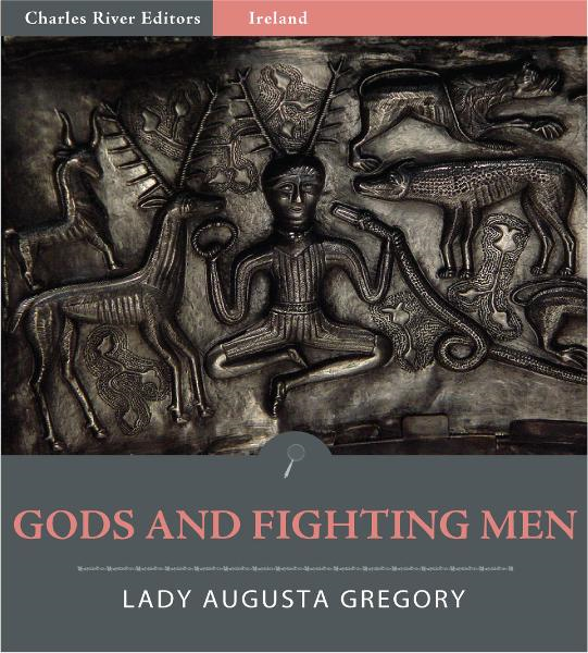 Gods and Fighting Men (Illustrated Edition)