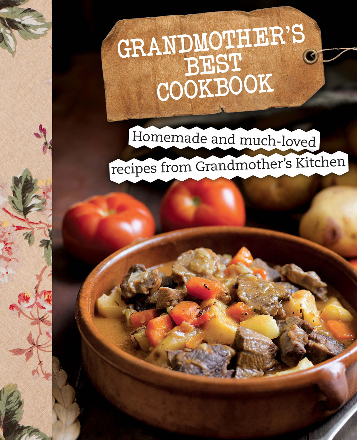Grandmother's Best Cookbook (Love Food)