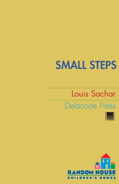 Small Steps By: Louis Sachar