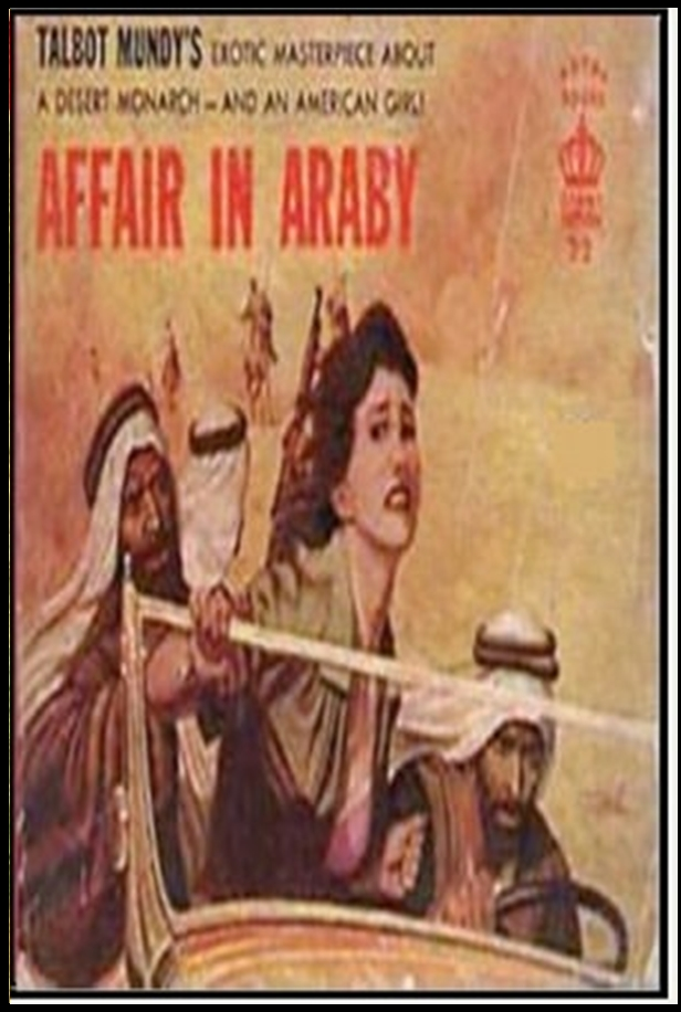 Affair in Araby By: Talbot Mundy