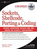 download Sockets, Shellcode, Porting, and Coding: Reverse Engineering Exploits and Tool Coding for Security Professionals: Reverse Engineering Exploits and Too book