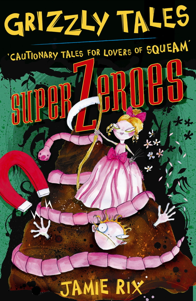 Grizzly Tales 8: Superzeroes Superzeroes