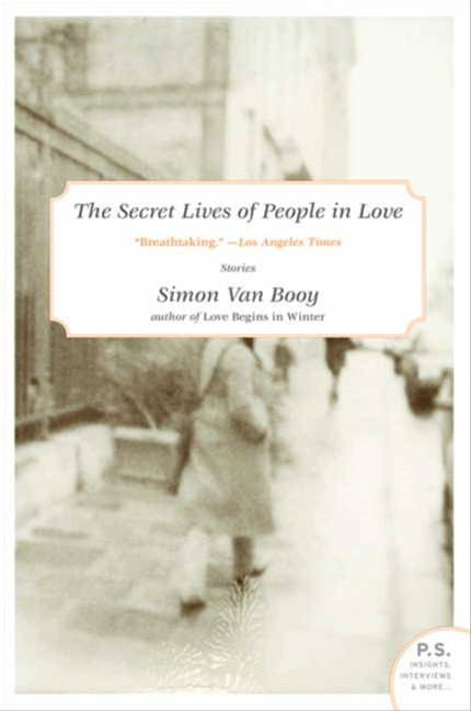 The Secret Lives of People in Love By: Simon Van Booy