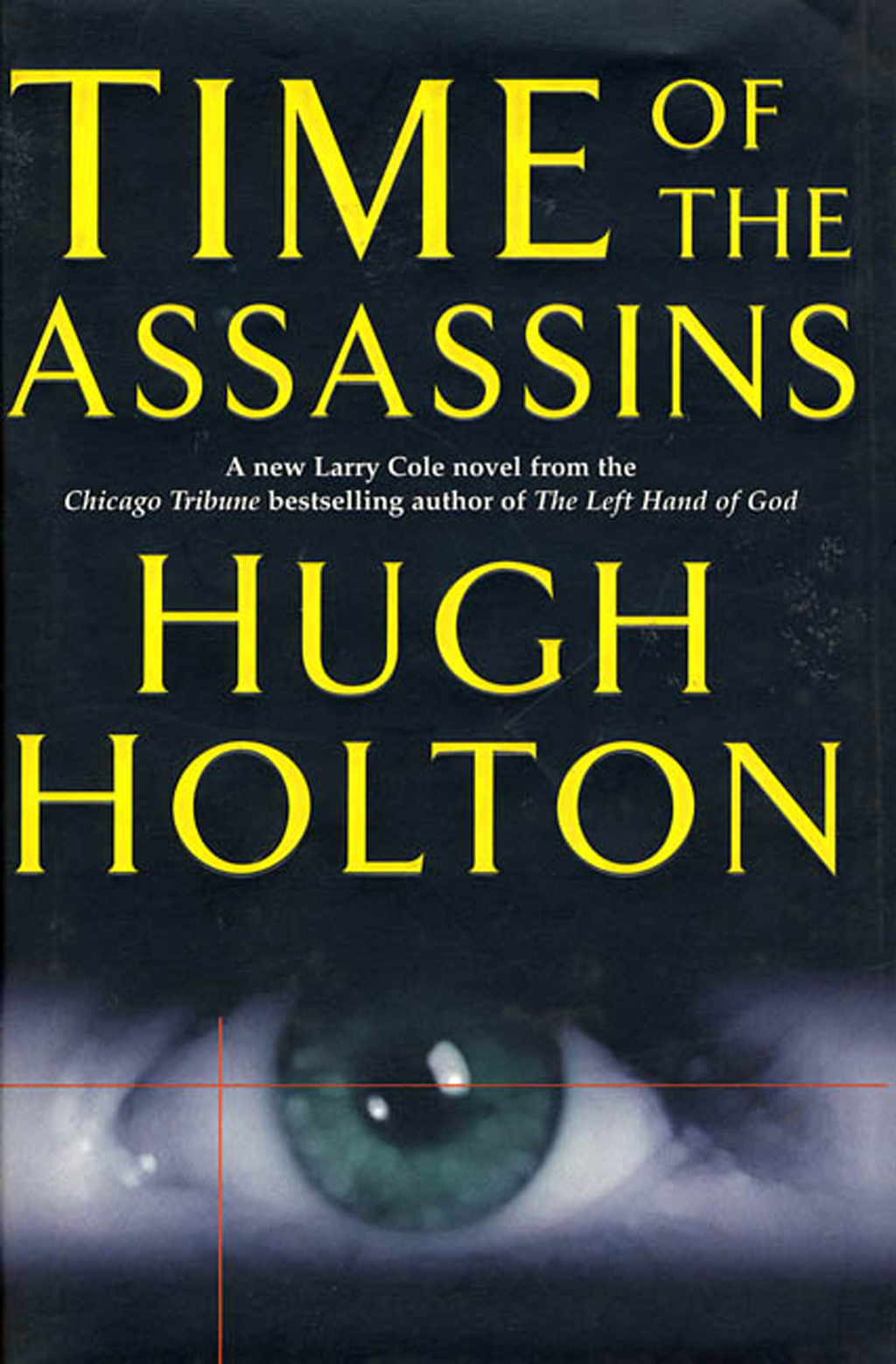 Time of the Assassins By: Hugh Holton