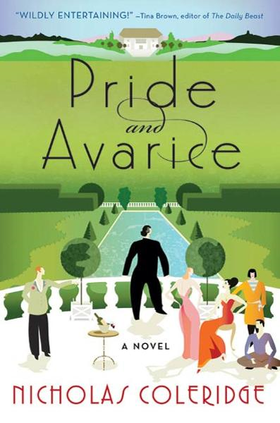 Pride and Avarice By: Nicholas Coleridge