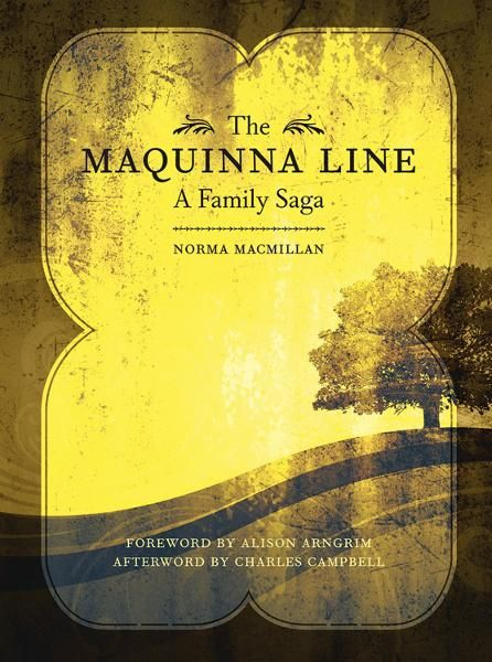 The Maquinna Line By: Norma Macmillan