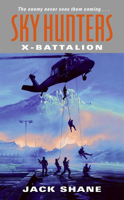 Sky Hunters: X-Battalion By: Jack Shane