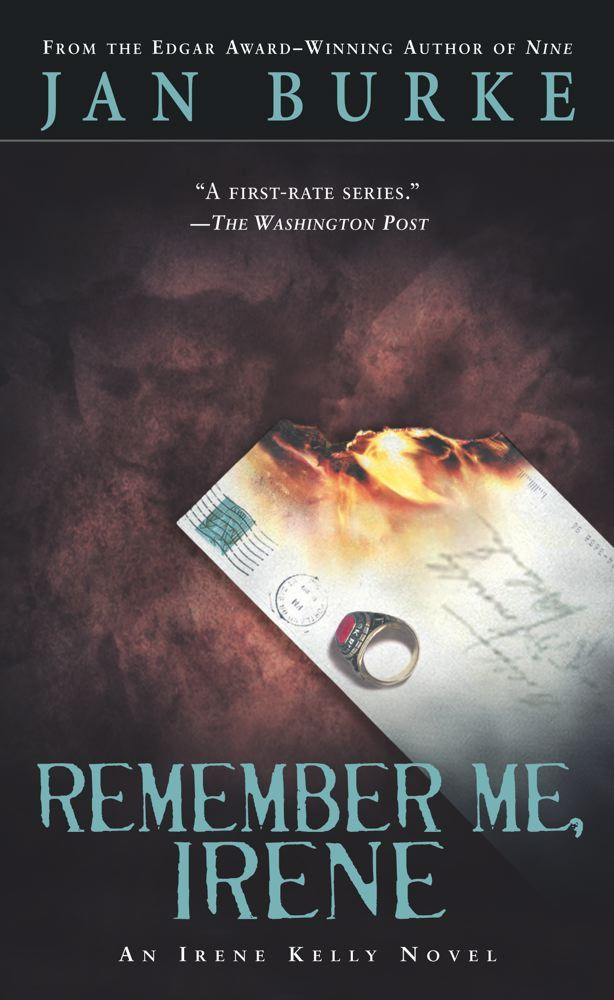 Remember Me, Irene By: Jan Burke
