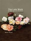 download The Late Work of Margaret Kroftis book