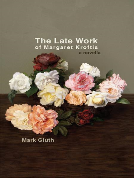 The Late Work of Margaret Kroftis
