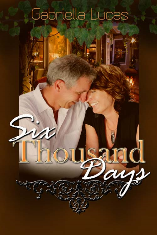 Six Thousand Days By: Gabriella Lucas