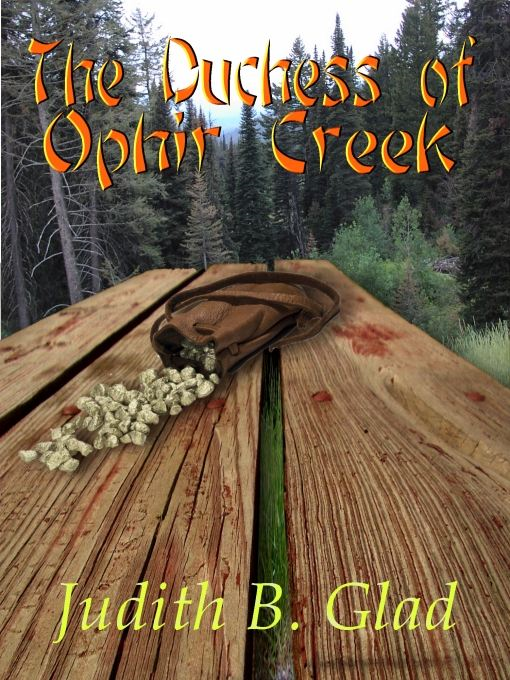 The Duchess of Ophir Creek: Behind  the Ranges Book III