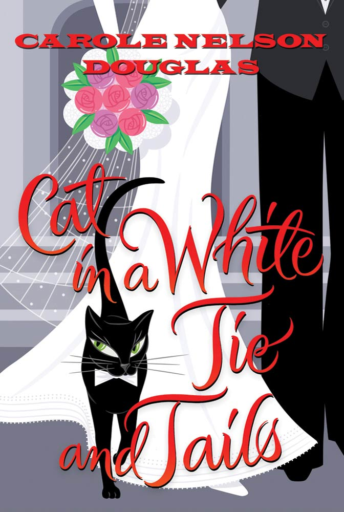 Cat in a White Tie and Tails By: Carole Nelson Douglas