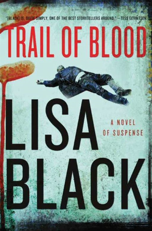 Trail of Blood By: Lisa Black