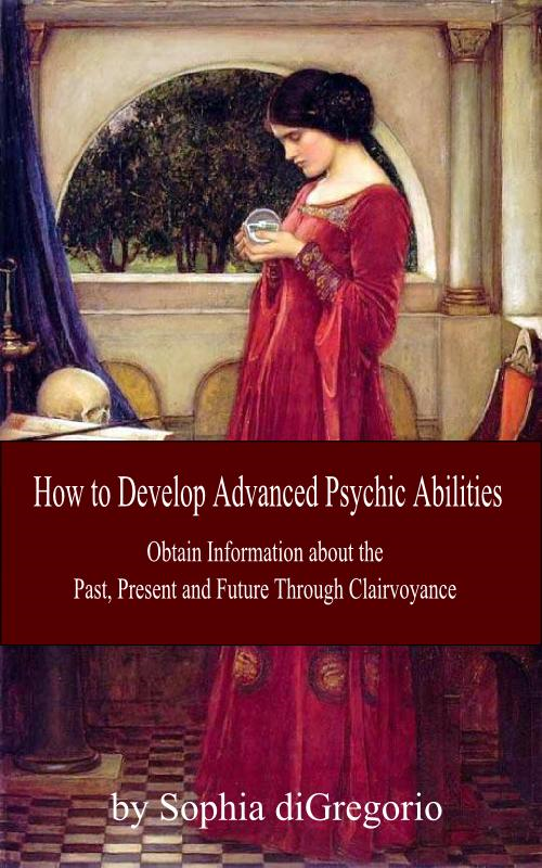 How to Develop Advanced Psychic Abilities