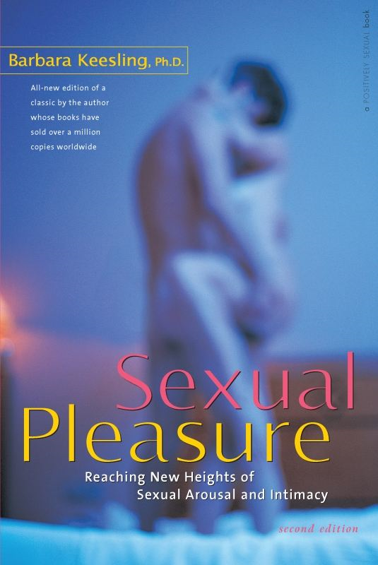 Sexual Pleasure: Reaching New Heights of Sexual Arousal and Intimacy