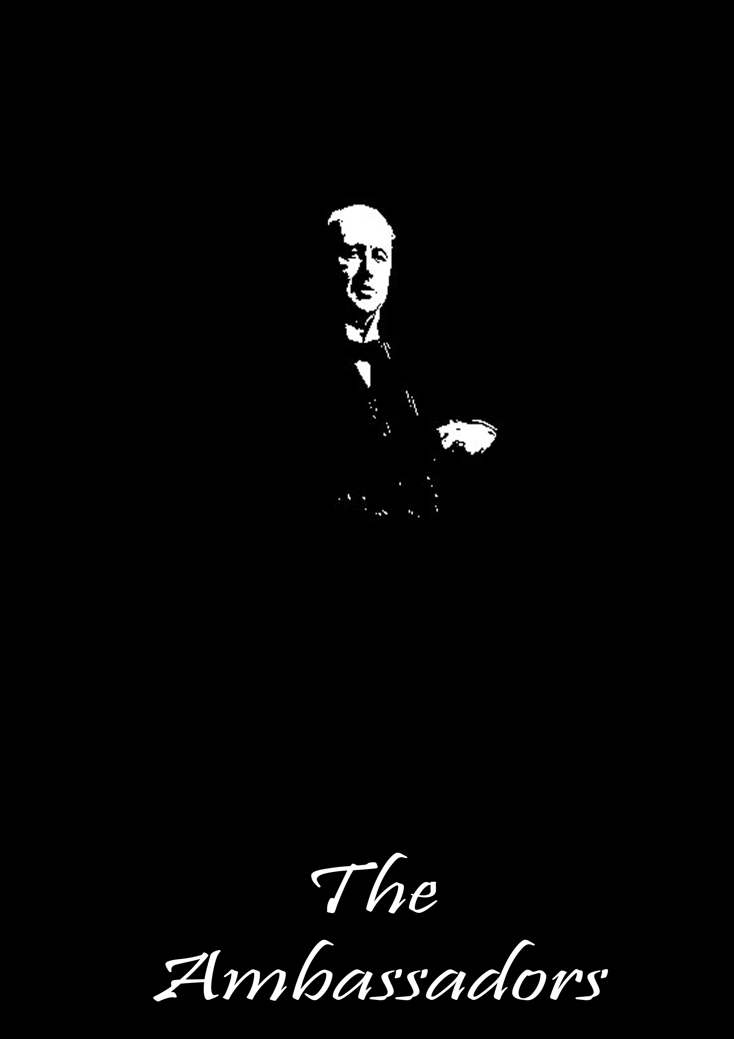 The Ambassadors By: Henry James