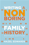 Writing A Non-Boring Family History Revised Ed