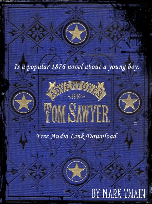 ADVENTURES OF TOM SAWYER By: Mark Twain