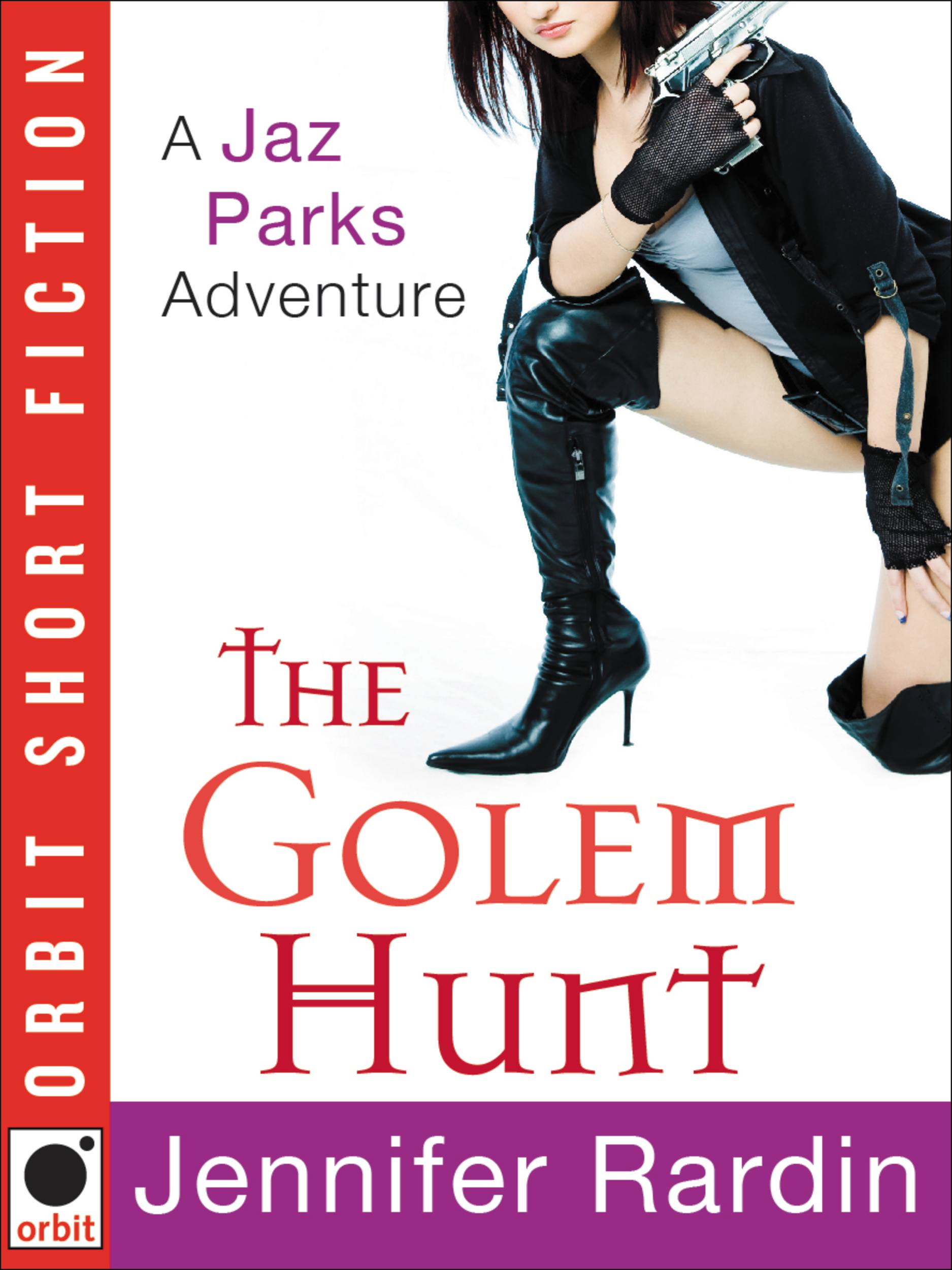 The Golem Hunt By: Jennifer Rardin