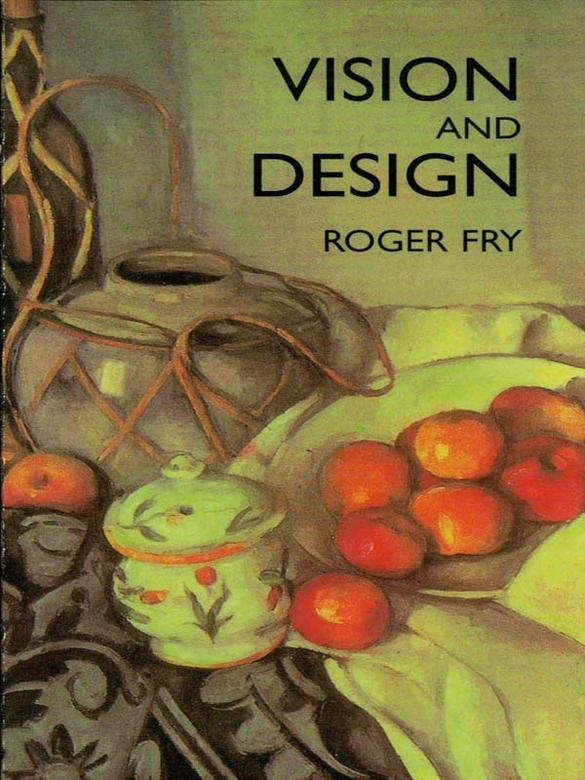 roger fry formalism an essay in aesthetics Whole of animal life, and a great part of human life, is an essay in aesthetics made up of these instinctive reactions to.