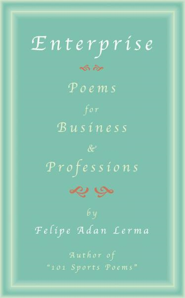 Enterprise, Poems for Business & Professionals