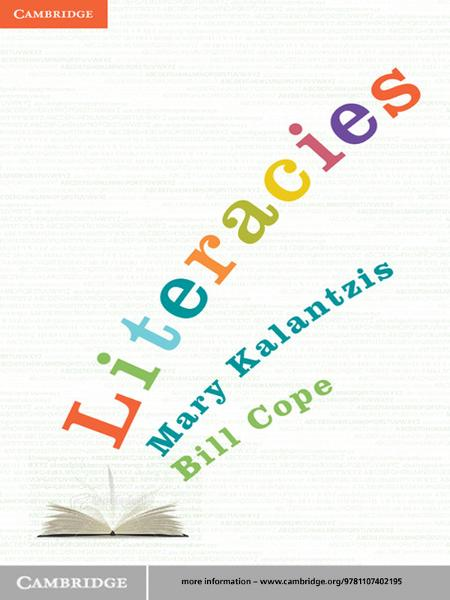 Literacies By: Bill Cope,Mary Kalantzis