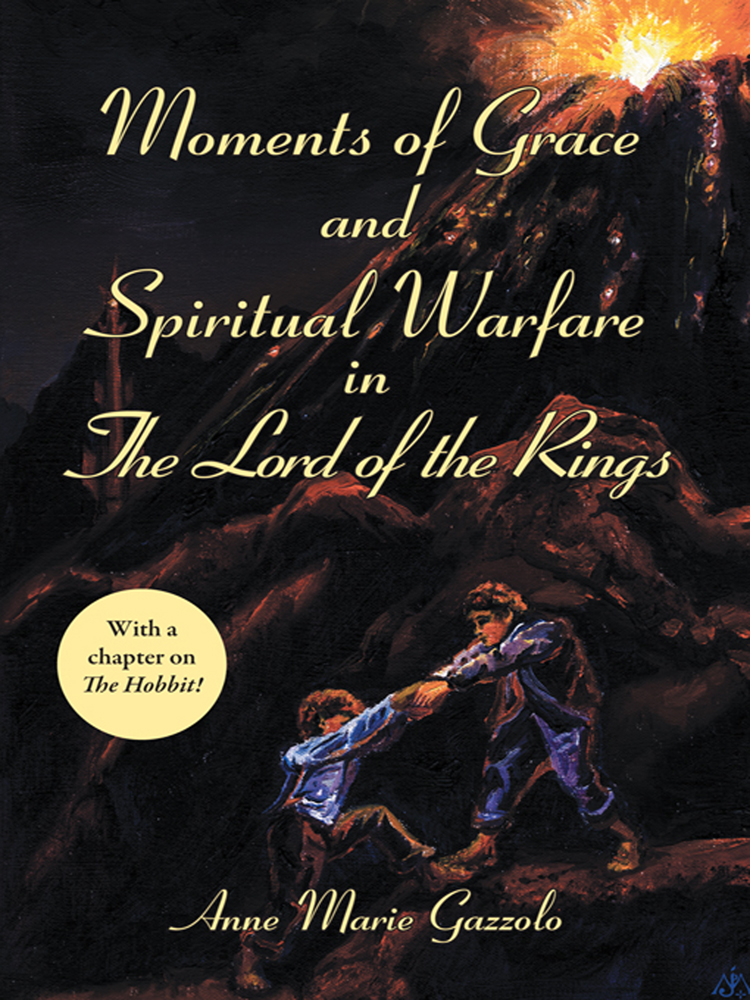Moments of Grace and Spiritual Warfare in The Lord of the Rings