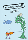Mission:explore Water