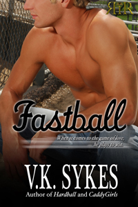 Fastball By: V.K. Sykes