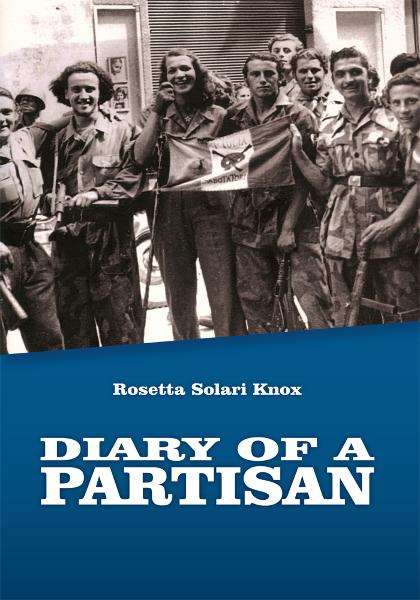 Diary of a Partisan By: Rosetta Solari Knox