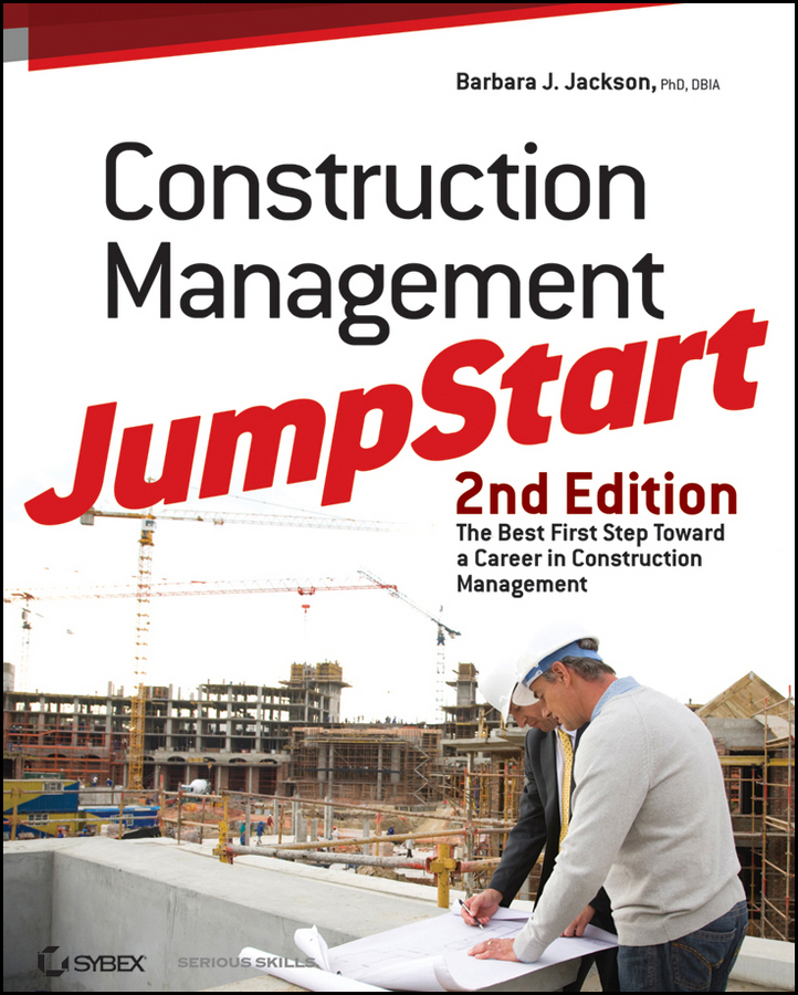 Construction Management JumpStart By: Barbara J. Jackson