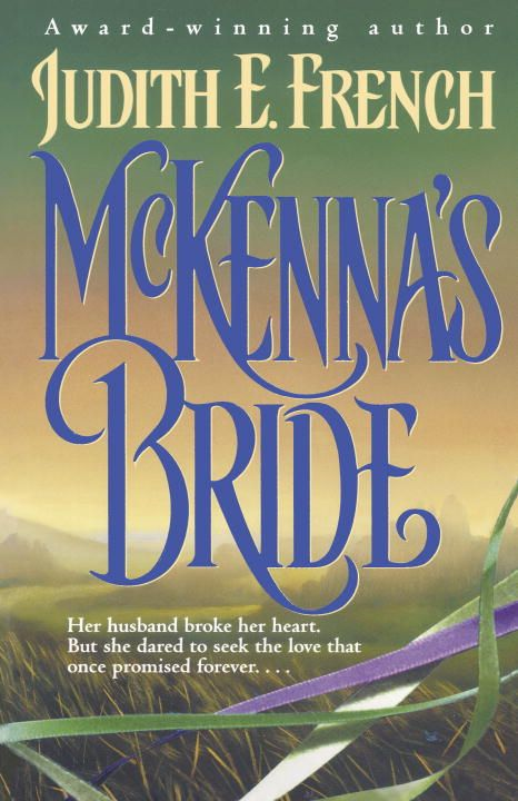 McKenna's Bride By: Judith French