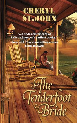 The Tenderfoot Bride By: Cheryl St.John