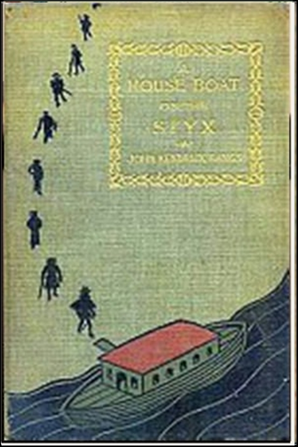 John Kendrick Bangs - A houseboat on the Syx