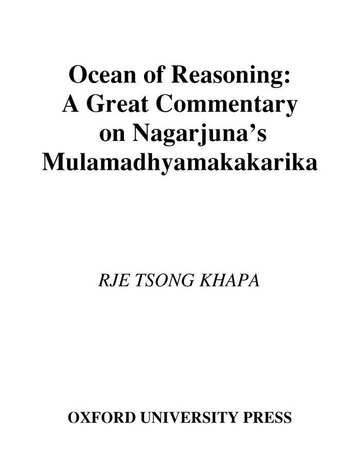 Ocean of Reasoning : A Great Commentary on Nagarjuna's Mulamadhyamakakarika