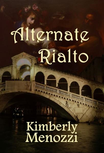 Alternate Rialto By: Kimberly Menozzi