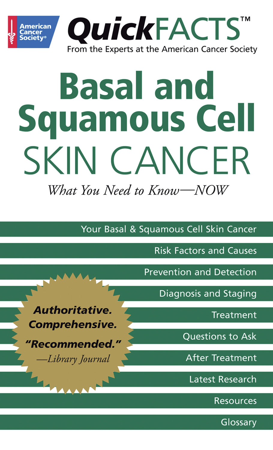QuickFACTS Basal and Squamous Cell Skin Cancer