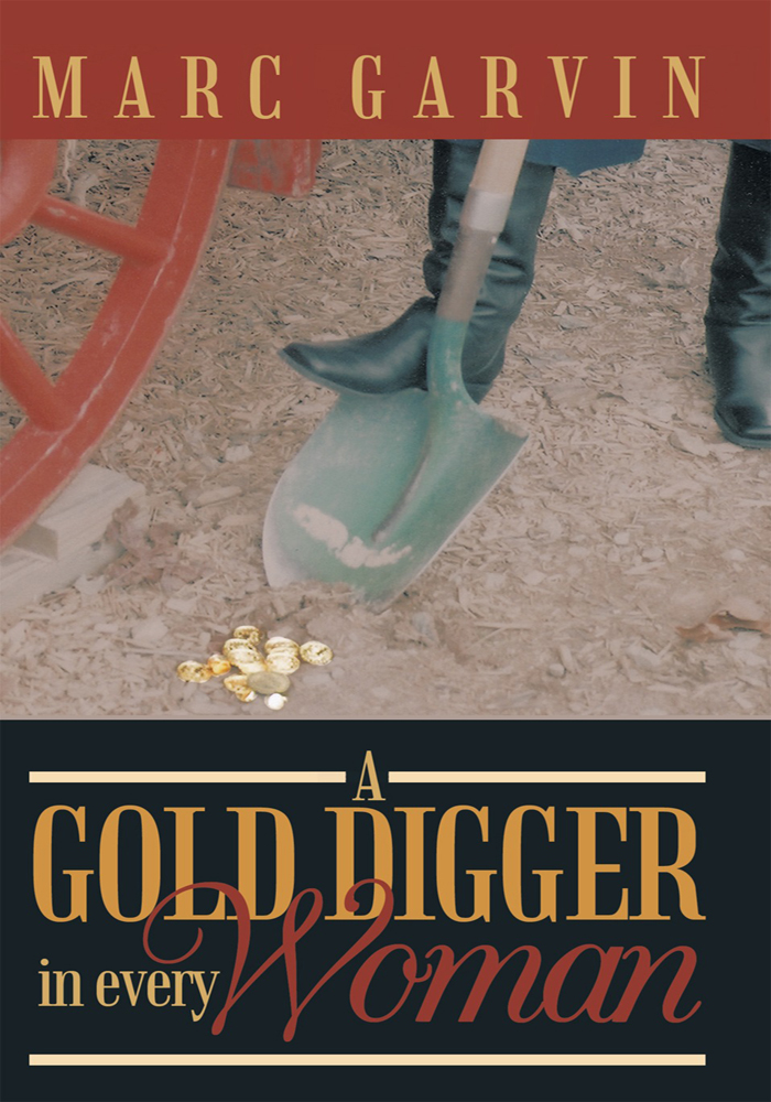 A Gold Digger in Every Woman