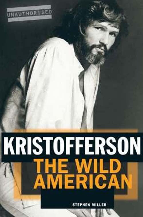 Kristofferson: The Wild American
