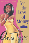 For The Love Of Money: