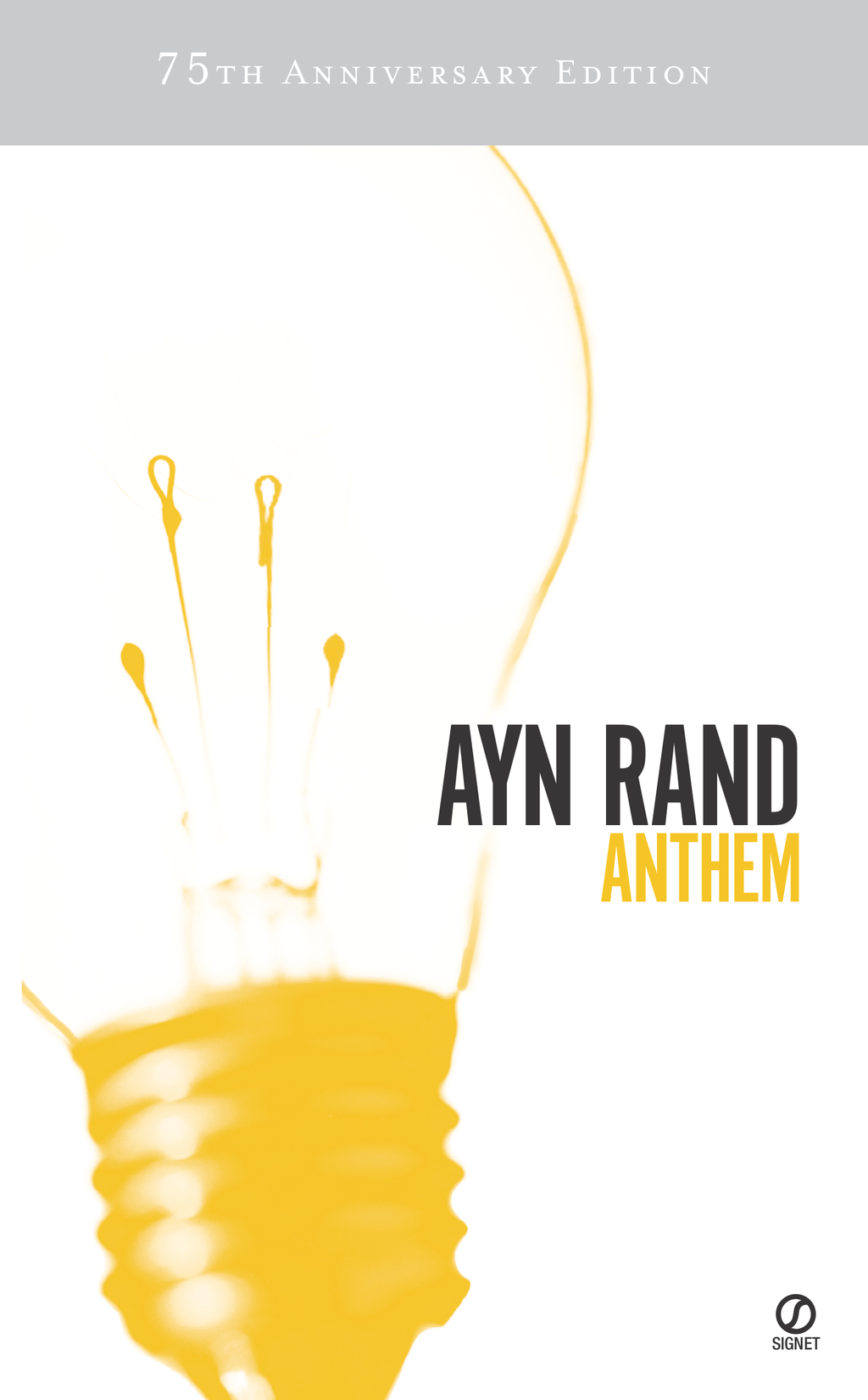 Anthem By: Ayn Rand,Leonard Peikoff