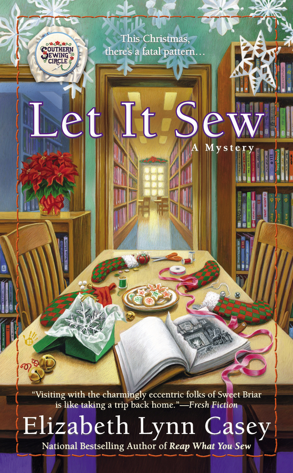 Let It Sew By: Elizabeth Lynn Casey