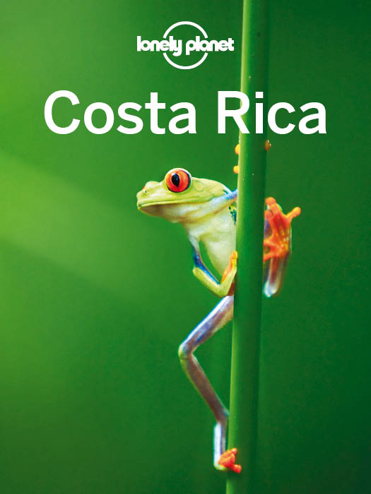 Lonely Planet Costa Rica By: Adam Skolnick,Lonely Planet,Nate Cavalieri,Wendy Yanagihara