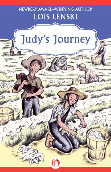 Judy's Journey By: Lois Lenski
